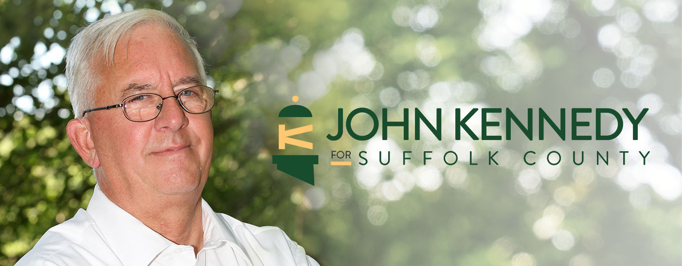 John Kennedy for Suffolk County
